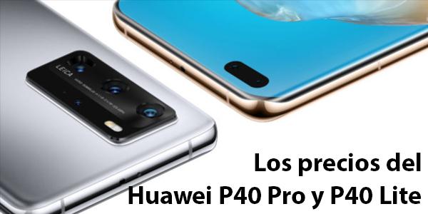 Huawei P40 Pro y P40 Lite ya disponibles en Colombia