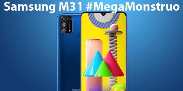 #MegaMonstruo Samsung M31