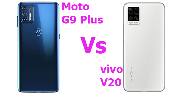MotoG9 Plus VS vivo V20