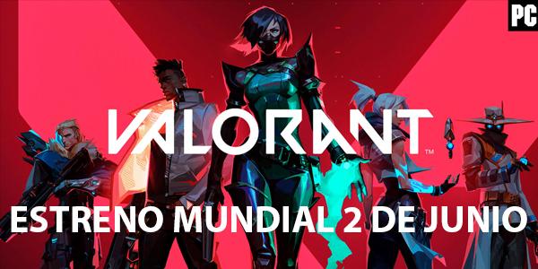 POR FIN!!! VALORANT llega el 2 de junio