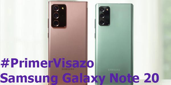 #PrimerVistazo Samsung Galaxy Note 20
