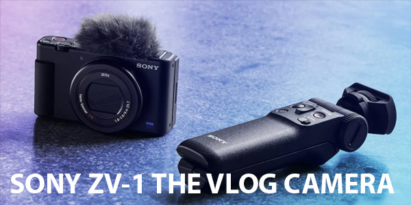 #PrimerVistazo Sony ZV-1 la podersa cámara 4k para los vloggers