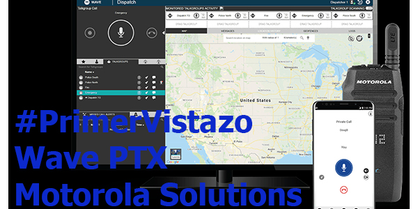 #PrimerVistazo Wave PTX de Motorola Solutions