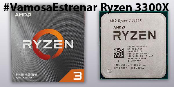 #VamosaEstrenar Ryzen 3 3300X