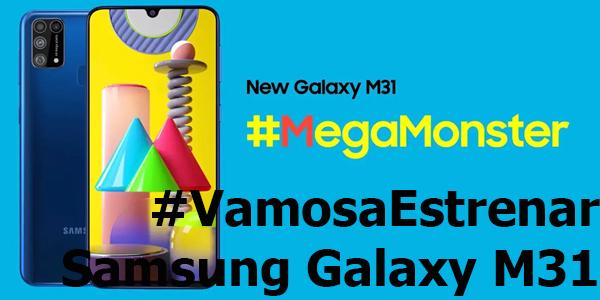 #VamosaEstrenar Samsung Galaxy M31