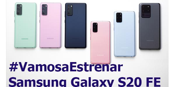 #VamosaEstrenar Samsung Galaxy S20FE