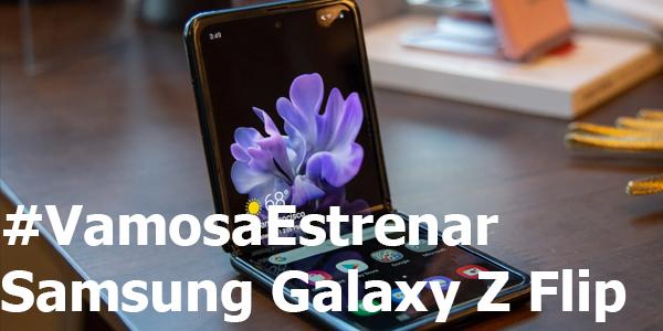 #VamosaEstrenar Samsung Galaxy Z Flip