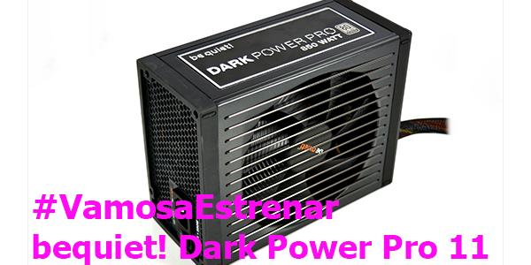 #VamosaEstrenar bequiet! Dark Power Pro 11 (850W)