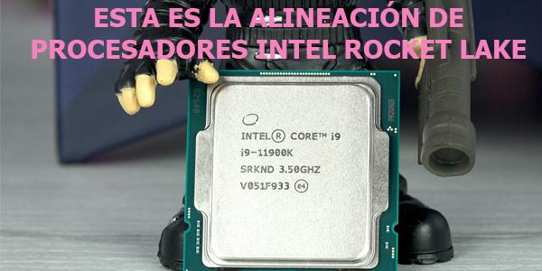 Conozca los nuevos INTEL Coire9 11900K y Corei5 11600K – Rocket Lake